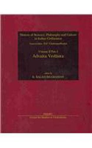 9788187586043: Advaita Vedanta (History of Science, Philosophy and Culture in Indian Civilization)