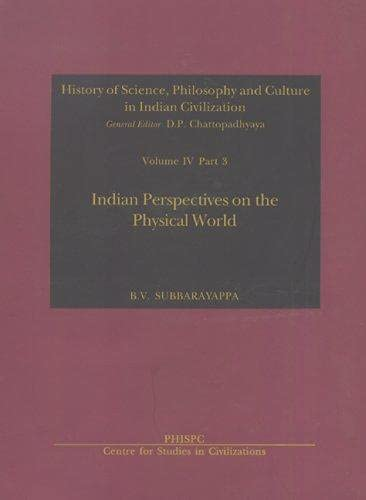 9788187586173: Indian Perspectives on the Physical World (History of Science, Philosophy & Culture in Indian Civilization)