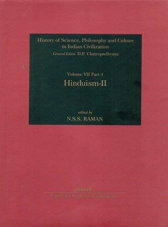 Hinduism-Ii (History Of Science, Philosophy And Culture In Indian Civilization, Vol. Vii, Part 4)