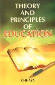 Theory and Principles of Education: Chhaya