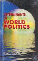 Determinants of World Politics: Puran Chandra