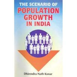 The Scenarion of Population Groth in india: D. N. Konar