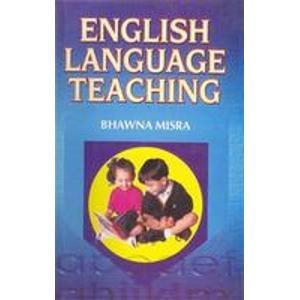 English Language Teaching: Bhawna Misra
