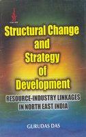 Structural Change and Strategy of Development: Resource: Gurudas Das