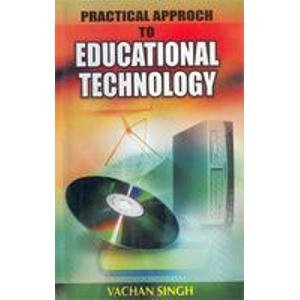 Practical Approch to Educational Technology: Vachan Singh