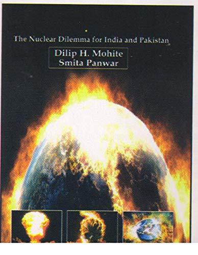 Pokharan Vs. Chhagai Hillsthe Nuclear Dilemma For: Dilip H.Mohit &
