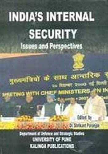 Indias Internal Security : Issues and Perspectives: Shrikant Paranjpe