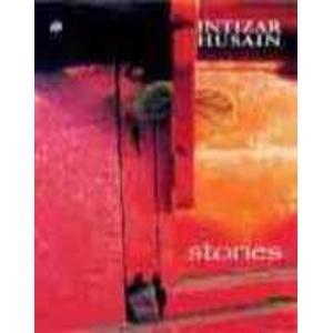 Intizar Husain : Stories: Moazzam Sheikh