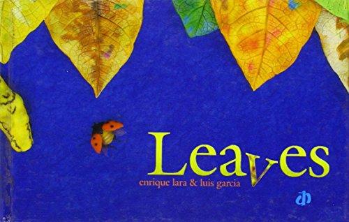 Leaves: Robayo, Enrique Lara,