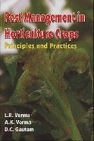 Pest Management in Horticulture Crops : Principles: L R Verma;