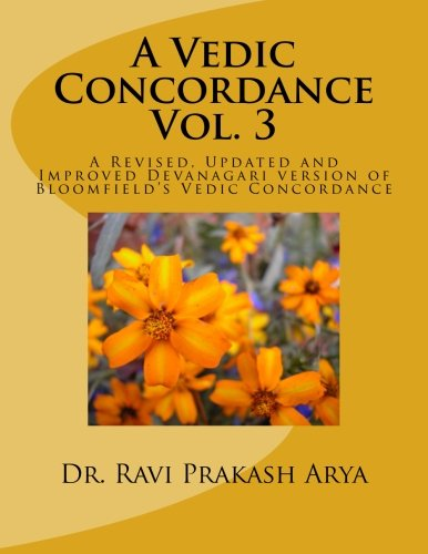 9788187710110: A Vedic Concordance: A Revised, Updated and Improved Devanagari version of Bloomfield's Vedic Concordance (Volume 3) (Sanskrit Edition)