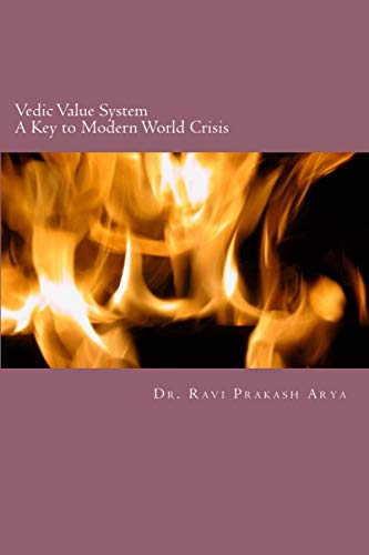 9788187710943: Vedic Value System: A Keyto Modern World Crisis