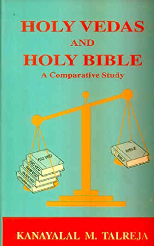 9788187714002: Holy Vedas and holy Bible: A comparative study