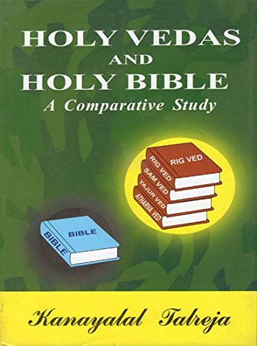 9788187714101: Holy Vedas and holy Bible : a comparative study