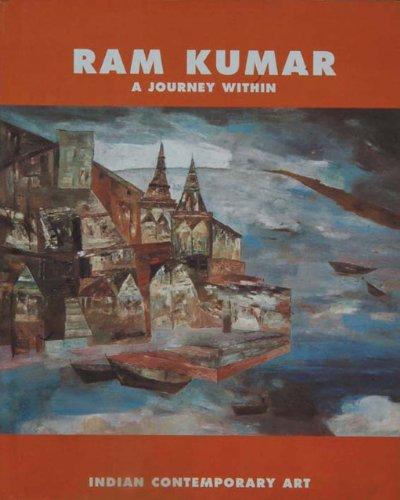 9788187737087: Ram Kumar A Journey Within