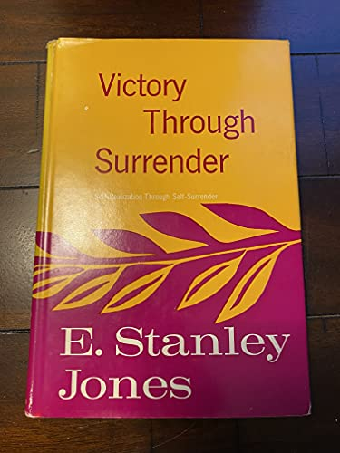 9788187739029: Victory Through Surrender
