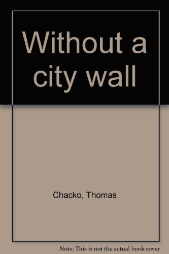 9788187741008: Without a city wall