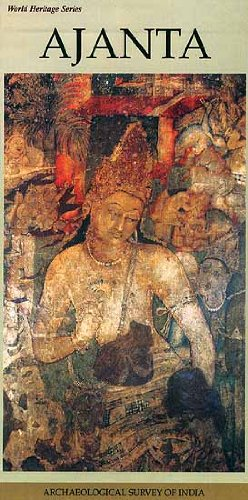 Ajanta - World Heritage Series: Debala Mitra