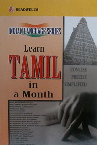 9788187782049: Learn Tamil in a Month: An Easy Method of Learning Tamil Through English without a Teacher (English and Tamil Edition)