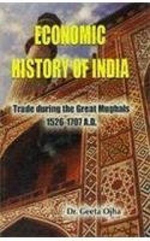 9788187798422: Economic History of India ; Trade During the Great Mughals, 1526-1700 AD