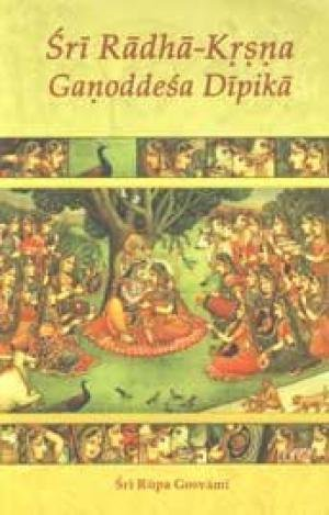Sri Radha-Krsna Ganoddesa Dipika: Sri Rupa Gosvami