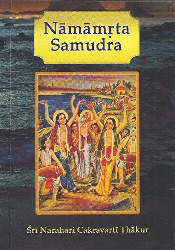 Sri Namamrta Samudra = The Nectarean Ocean: Sri Narahari Cakravarti