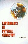 9788187815037: Experiments in Physical Chemistry