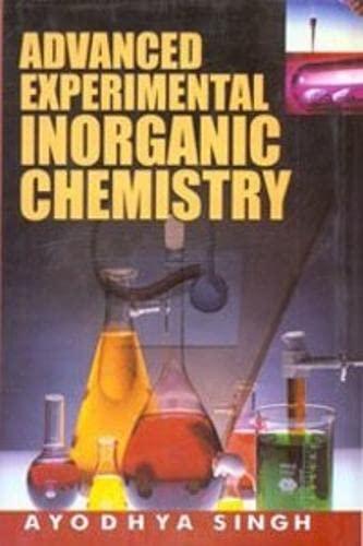 9788187815983: Advanced Experimental Inorganic Chemistry