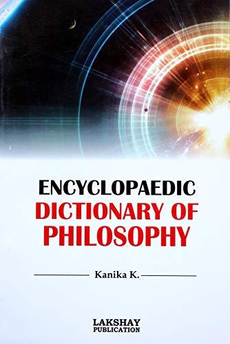 Encyclopaedic Dictionary of Philosophy (PB): Jain, Kanika K