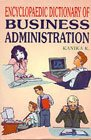 Encyclopaedic Dictionary of Business Administration (PB): Kanika, K ed