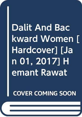 Dalit And Backward Women: Hemant Rawat