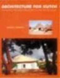 Architecture for Kutch ; Reinterpreting the Lifestyle,: Udamale, Sanjay