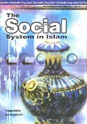 Social System in Islam: Taqiuddin an-Nabhani