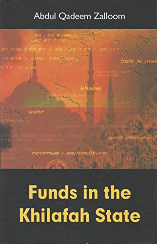 Funds in the Khilafah State : An: Abdul Qadeem Zalloom
