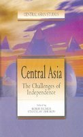 9788187879053: Central Asia : The Challenges of Independence