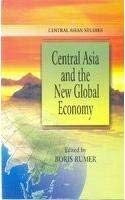 Central Asia and the New Global Economy: Boris Rumer
