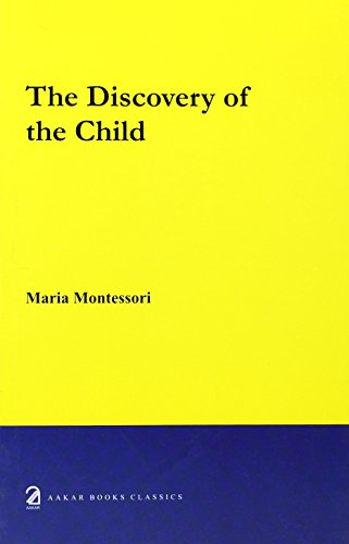 9788187879244: The Discovery of the Child