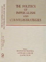 9788187879350: The Politics of Imperialism and Counter-strategies