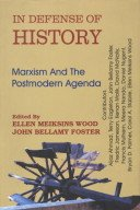 9788187879756: In Defence of History: Marxism and the Postmodern Agenda