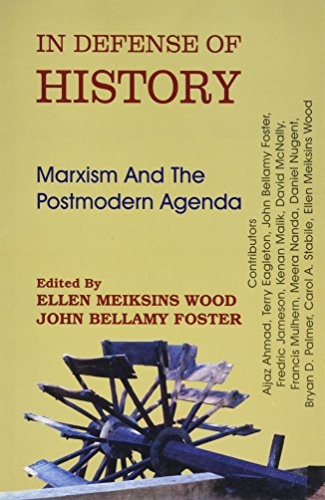 9788187879763: In Defence of History: Marxism and the Postmodern Agenda