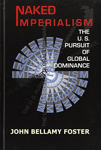 9788187879923: Naked Imperialism: The U.S. Pursuit of Global Dominance