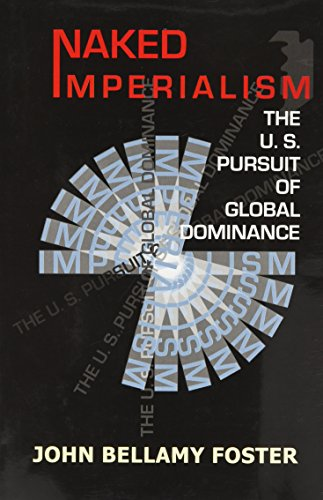 9788187879930: Naked Imperialism: The U.S. Pursuit of Global Dominance