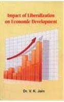 Impact of Liberalization on Economic Development: V K Jain