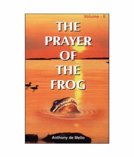 Prayer of the Frog: Anthony de Mello