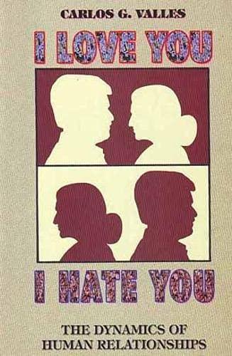 9788187886808: I Love You I Hate You: Dynamics of Human Relationships