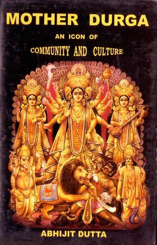 Mother Durga : An Icon of Community: Abhijit Dutta