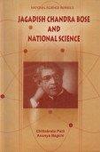9788187891529: Jagadish Chandra Bose and National Science