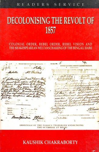 Decolonising the Revolt of 1857: Kaushik Chakraborty