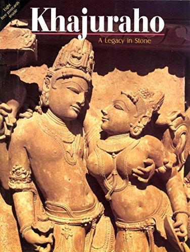 Khajuraho: A Legacy in Stone: Lall, Darshan; Chandwani, Anupma [Editor]