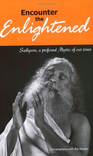 9788187910015: Encounter the Enlightened: Conversations with the Master (English, Tamil and Telugu Edition)